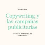 Copywriting y las campañas publicitarias
