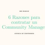 6 Razones para contratar un Community Manager