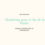 Marketing para el día de la Madre