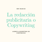 La redacción publicitaria o Copywriting