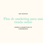 Plan de marketing para una tienda online