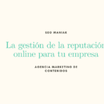 Gestión de reputación online para tu empresa