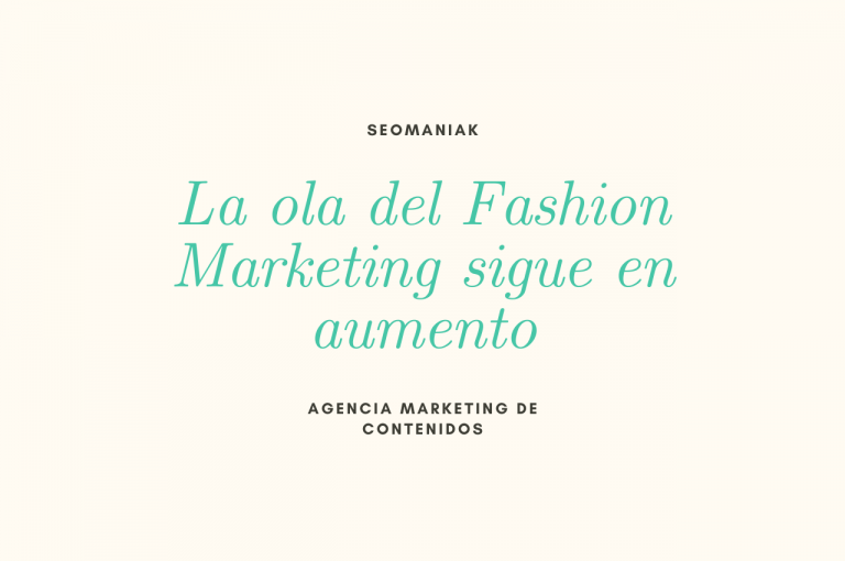 La ola del Fashion Marketing