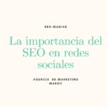 La importancia del SEO en redes sociales