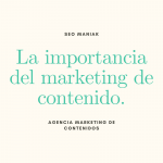 La importancia del marketing de contenido