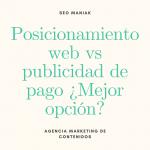 Posicionamiento web vs publicidad de pago ¿Cuál es la mejor opción?