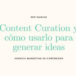 Content Curation y cómo usarlo para generar ideas