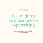 Las formaciones de copywriting gratuitas y de pago