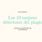 Los 10 mejores detectores del plagio