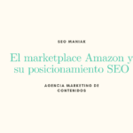 El marketplace Amazon y su posicionamiento SEO