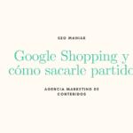 Google Shopping y cómo sacarle partido