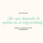 ¿De qué depende el precio en el copywriting?