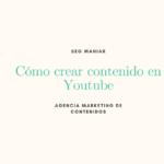 Cómo crear contenido en Youtube