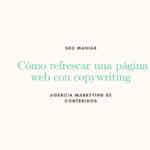 Cómo refrescar una página web con copywriting