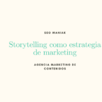 Storytelling como estrategia de marketing