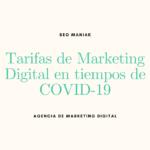 Tarifas de marketing digital en tiempos de COVID-19