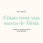 Cómo crear una marca de Moda (branding, mensaje, copywriting, SEO, etc)